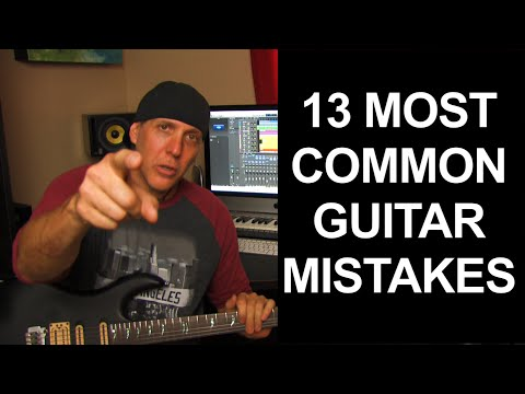 13 Most Common Guitar Player Mistakes and how to avoid and  fix them