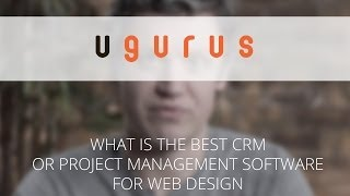 what is the best crm or project management software for web design   q a thursday