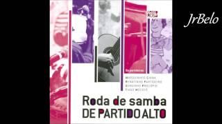 Roda De Samba Partido Alto Cd Completo   JrBelo