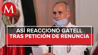 López Gatell Expresa Respeto A Gobernadores Que Piden Su Renuncia