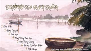 Album Đường xa vạn dặm (The road to infinity) – Nhạc sĩ Quốc Trung