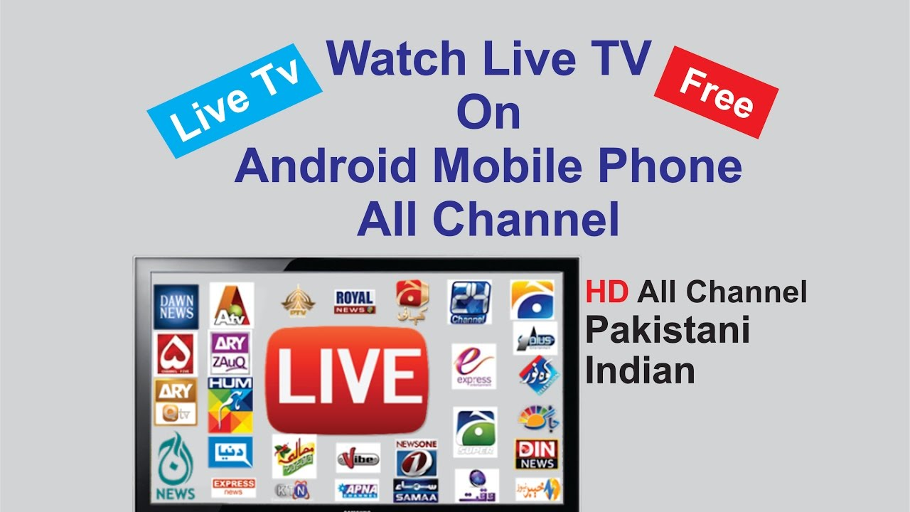 Watch Live Tv On Android Mobile Phone All Channel Hd Pak -2475