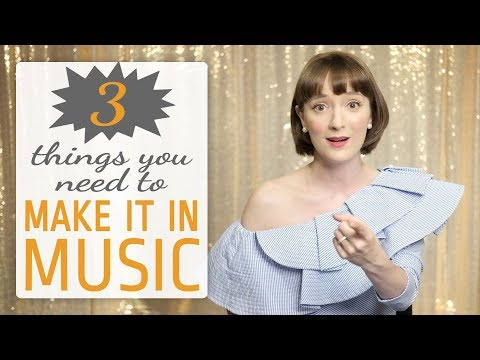 3 things you need to make it in music. How to succeed as an artist.