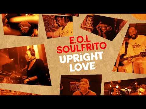 E O L Soulfrito - UPRIGHT LOVE (Louie Vega Kat Mix)