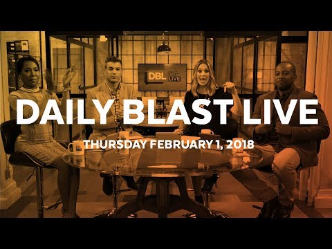Daily Blast LIVE | Thursday February 1, 2018