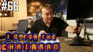 10 For the Chairman Episode 66
