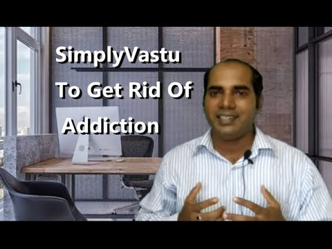 simplyvastu-to-get-rid-of-addictions