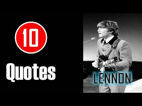[10 Quotes] John Lennon - Everything will be okay in the end.