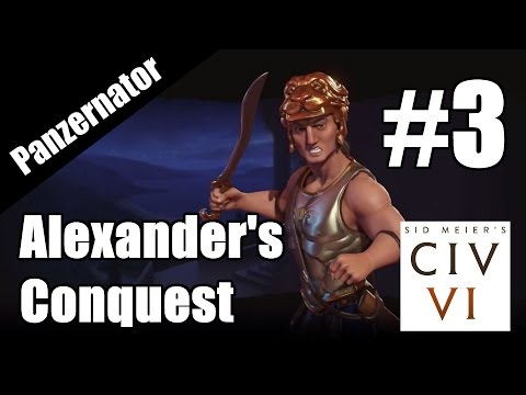 Ancient Blitzkrieg! Civilization VI: Alexander's Conquest scenario gameplay - episode 3 |