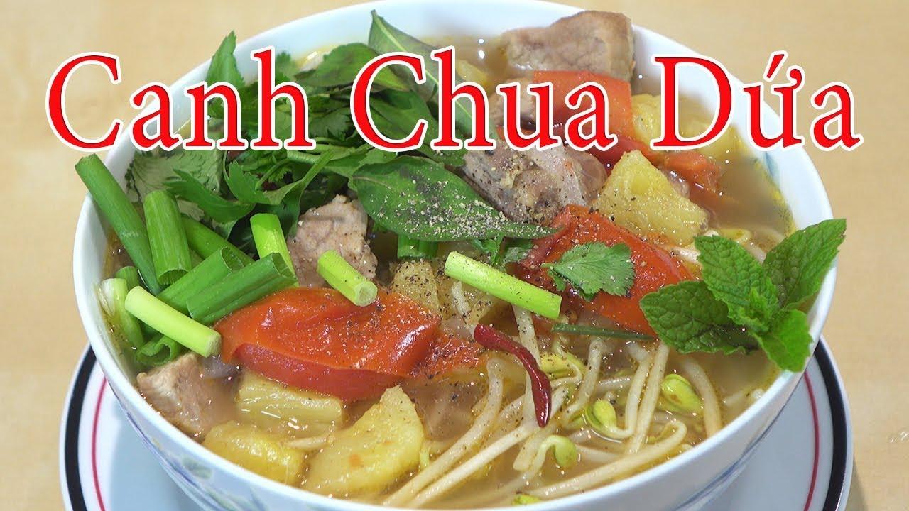 Canh chua dứa sườn non –  Cách nấu canh chua sườn non nấu dứa – By Nguyễn Hải