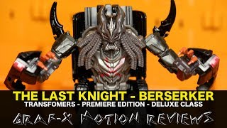 Transformers The Last Knight Deluxe Beserker - Premiere Edition - Review