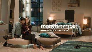 Moretti Compact. Spot 2019. Arredi per un futuro migliore