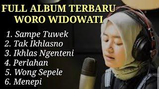 #worowidowati #lilaknolungaku WORO WIDOWATI ll FULL ALBUM COVER TERBARU 2020 AMBYAR