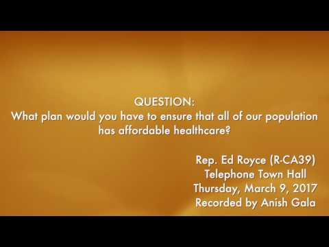 Rep. Ed Royce Telephone Town Hall 03/09/17