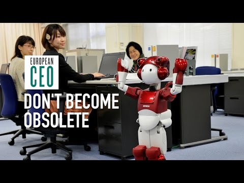 Plan ahead to avoid becoming obsolete | European CEO