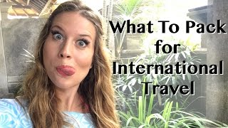 Must Haves to Pack for International Travel — Travel Tip