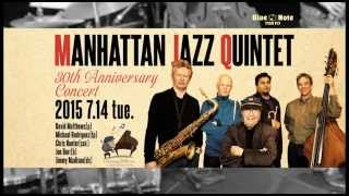 http://www.bluenote.co.jp/jp/artists/manhattan-jazz-quintet/ 結成30...
