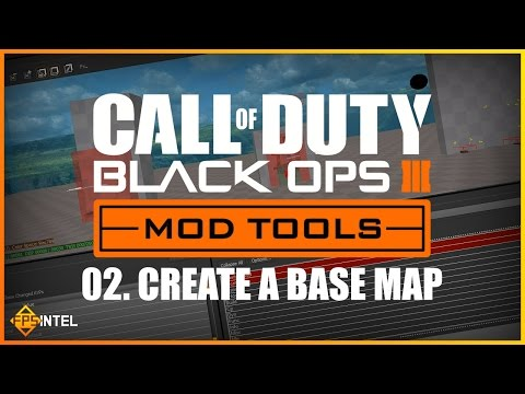 HOW TO CREATE A BASE MAP - BLACK OPS 3 MOD TOOL TUTORIAL