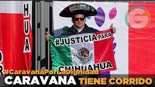 La caravana tiene corrido #CaravanaPorLaDignidad #Chihuahua