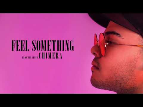 FEEL SOMETHING (OFFICIAL AUDIO)