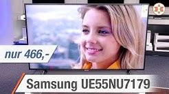 SAMSUNG 4K UHD TV UE55NU7179UXZG für nur 466 Euro! - Die TOP FEATURES │ Angebot der Woche