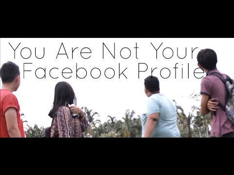 You Are Not Your Facebook Profile - Short Film