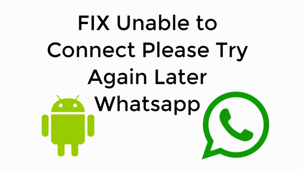 FIX Unable to Connect Please Try Again Later Whatsapp Andriod/BlueStacks  100% Working 2019