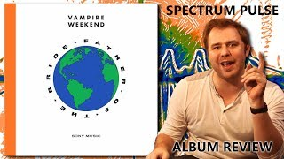 Vampire Weekend - Father Of The Bride - Album Review Video