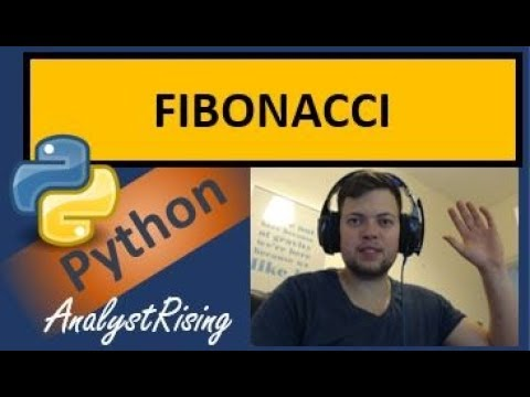Python 3.6: Creating the FIBONACCI Sequence!!!