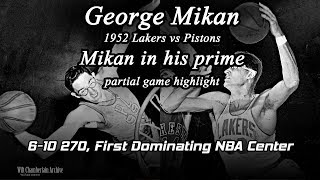 George Mikan PRIME Game Highlight vs Pistons 1952