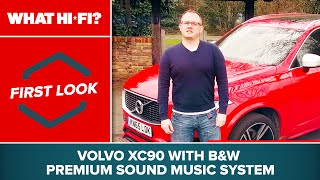B&W Premium Sound system (Volvo XC90) – first look