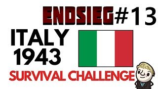 HoI4 - Endsieg - 1943 WW2 Italy - #13 The Final Push!