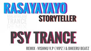 Rasayayayo Trance Storyteller PsY (ViPz - mix)Music Video