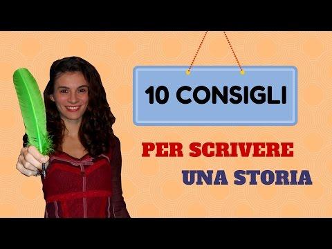 10 CONSIGLI per SCRIVERE una storia!