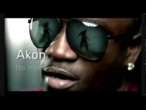 Akon - No more you + Lyrics