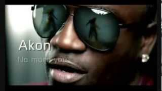 Akon - No more you + Lyrics