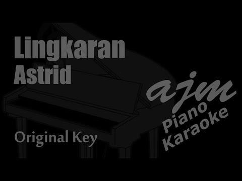 Astrid  Lingkaran Original Key Karaoke Piano Version  Ayjeeme Karaoke