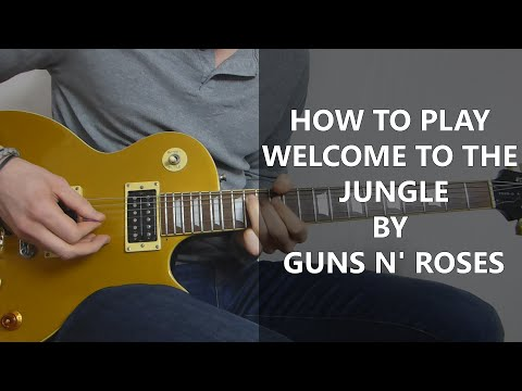 How To Play Welcome To The Jungle Guitar Lesson Cover - Guns N Roses