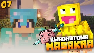 KWADRATOWA MASAKRA - Minecraft | #07 | TROL SKKF!