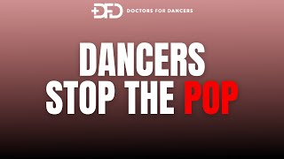 Dancers Stop The Pop - Doctors For Dancers