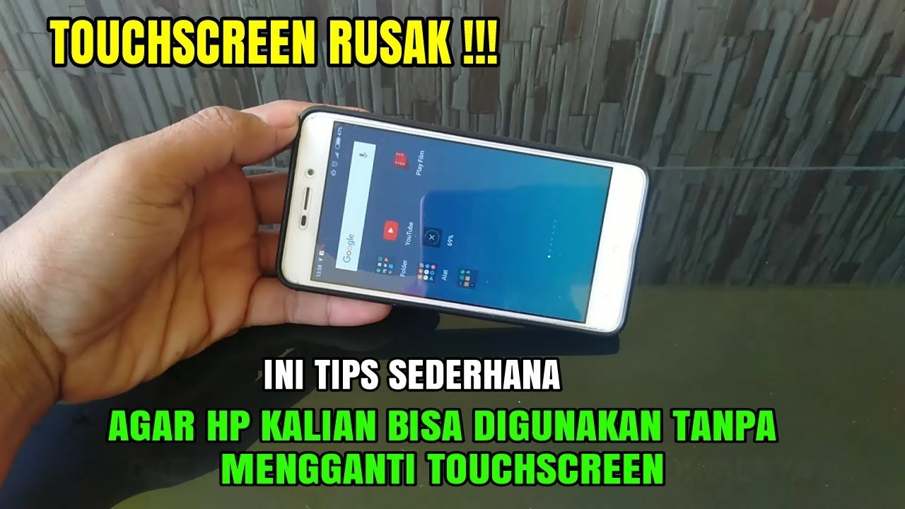 Tips Sederhana Jika Touchscreen Hp Rusak Dengan Mengganti Pakai