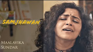 Samjhawan (Cover) | Humpty Sharma Ki Dulhania | Maalavika Sundar