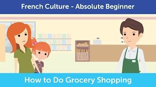 How to Buy Groceries in France | Innovative French