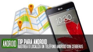 Cómo localizar y rastrear un teléfono móvil Android