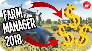 Farm Manager 2018 ▶MAKING SWEET 💲💲💲!!!◀ Farm Manager 2018 Simulation Gameplay #2