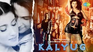 Kalyug [2005] introduced actor Kunal Khemu, in his debut film as an adult actor. It also stars Emraan Hashmi, Smilie Suri and Amrita Singh. The film was directed ...