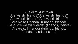 Tyler The Creator- Are We Still Friends Lyrics Video