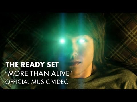 The Ready Set - More Than Alive:歌詞+中文翻譯