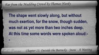 Chapter 11 - Far from the Madding Crowd by Thomas Hardy - Outside the Barracks - Snow - A Meeting