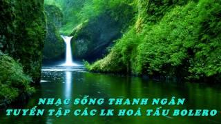Tổng Hợp LK Hoà Tấu 10.11.12.13.14.15 Nhạc Sống Thanh Ngân